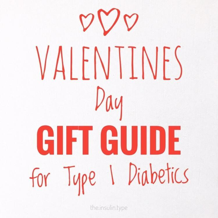 Valentines Day Gift Guide For Type 1 Diabetics