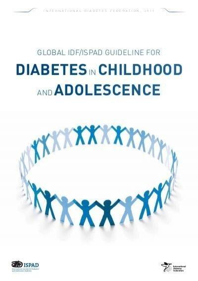 Global Idf/ispad Guideline For Diabetes In Childhood And ...