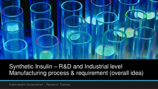 Human Insulin Production Process & Requirement