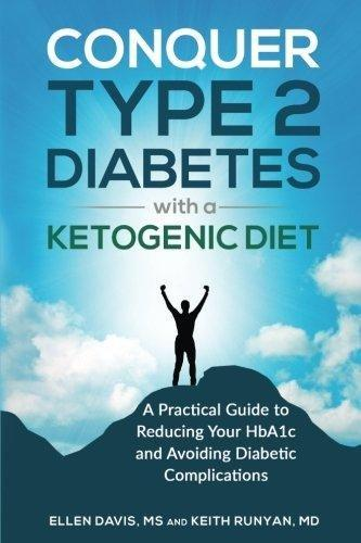 Conquering Diabetes With A Ketogenic Diet Book