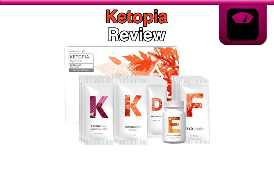 Ketopia Review: Using Ketosis For Weight Loss?