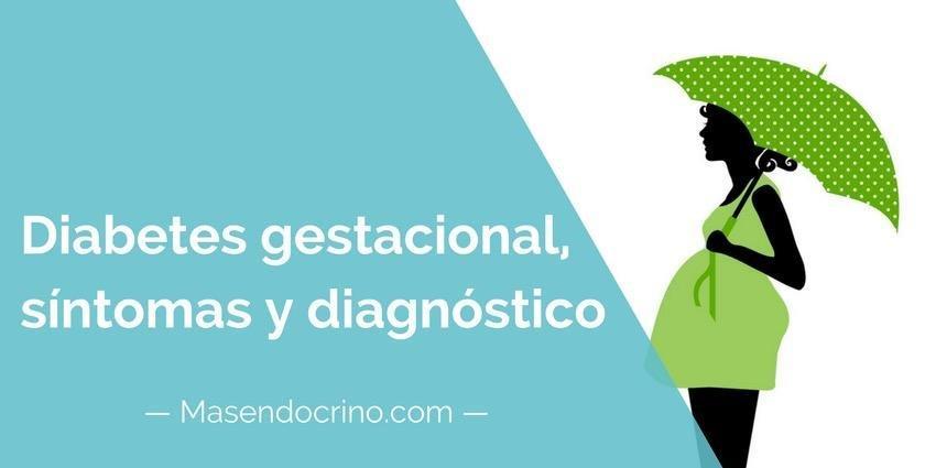 Diabetes Gestacional, Sntomas Y Diagnstico