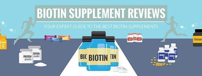 Best Biotin Supplement Reviews And Comparisons 2018