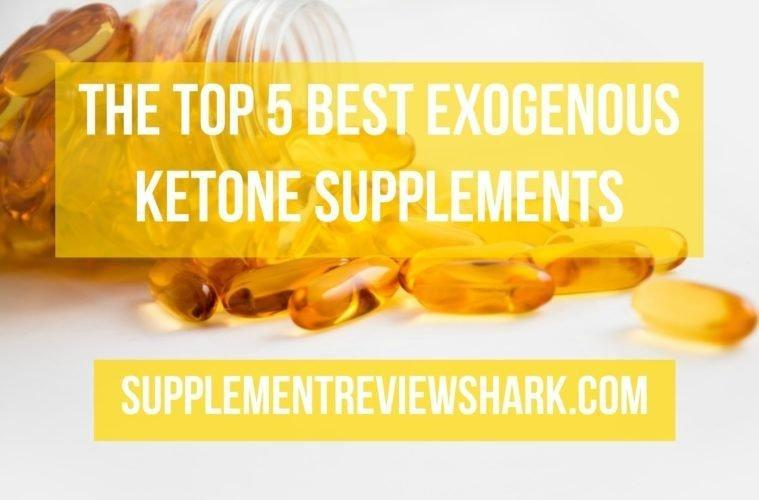 The Top 5 Best Exogenous Ketone Supplements