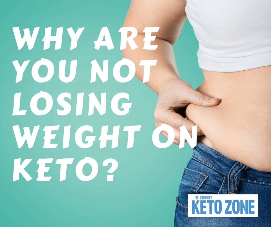 Why You Aren't Losing Weight On Keto And What To Do About It