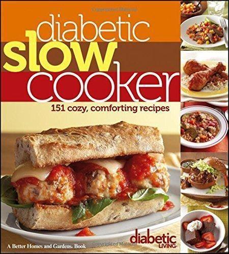 9781118344330: Diabetic Living Diabetic Slow Cooker Recipes - Abebooks - Diabetic Living Editors: 1118344332