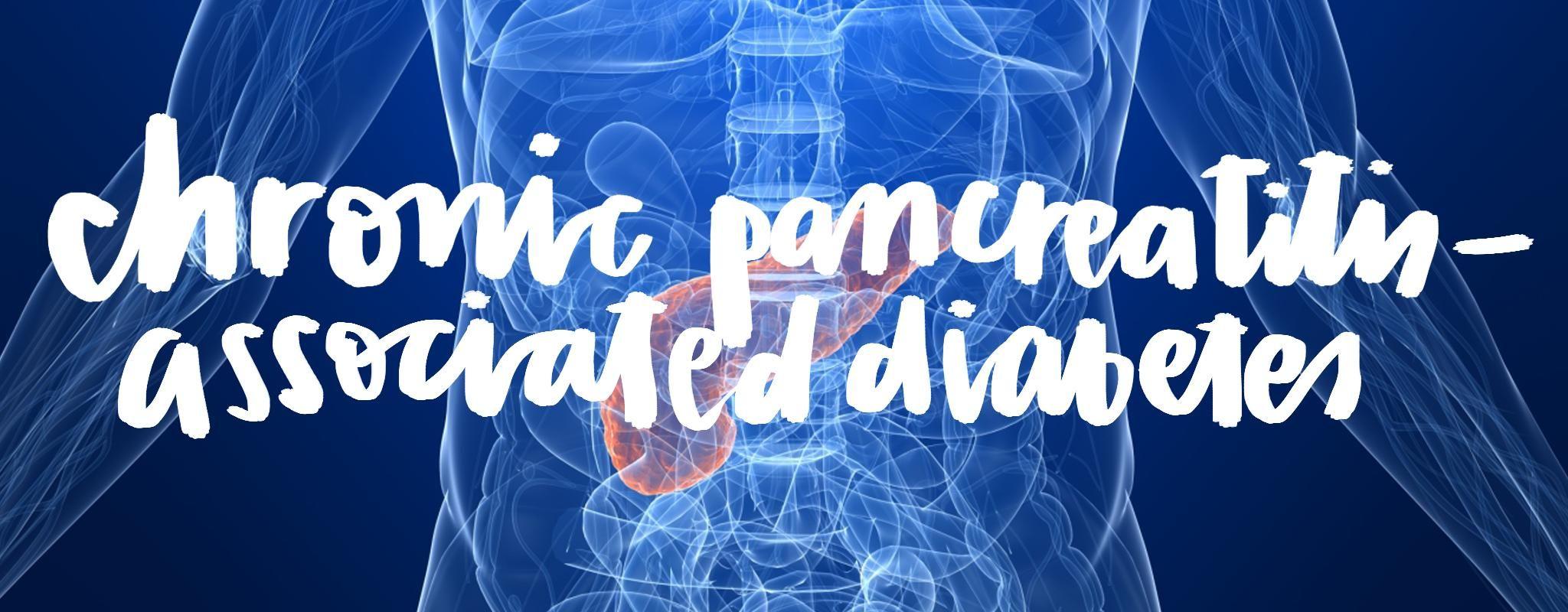 Chronic Pancreatitis And Diabetes Type 1