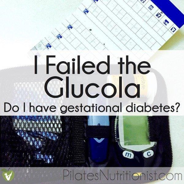 I Failed The Glucola