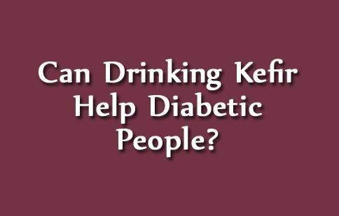 How Drinking Kefir Can Help Diabetics