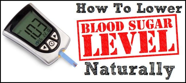 How To Lower Your Blood Sugar Levels Naturally