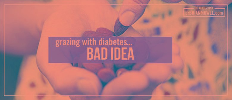Why Grazing Is A Bad Idea For People With Diabetes