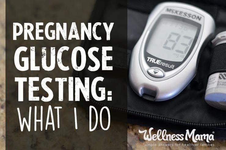 Glucola Pregnancy Glucose Test: What I Do