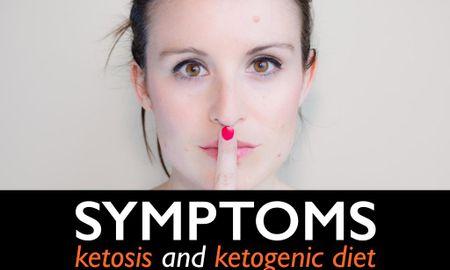 Physical Symptoms Of Ketosis