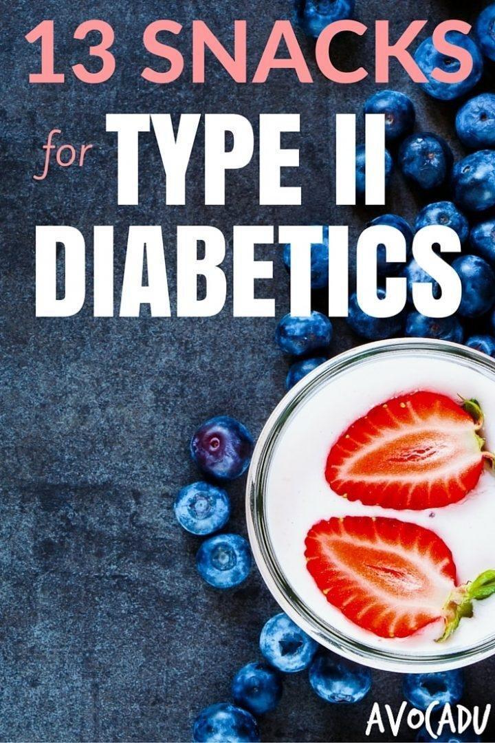 13 Snacks For Type Ii Diabetics