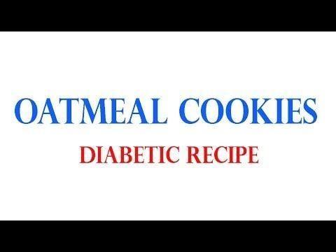 Diabetic Oatmeal Cookie Recipes