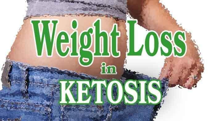 Ketogenic Diet Weight Loss, Ketosis Done Properly Is Key