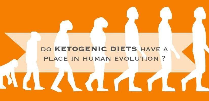 Do Ketogenic Diets Have A Place In Human Evolution?