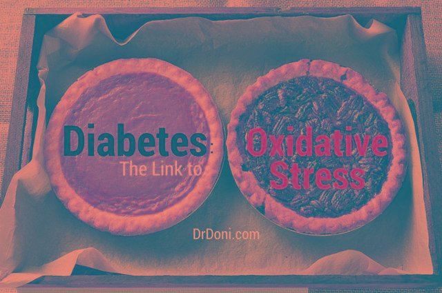 Diabetes: The Link To Oxidative Stress