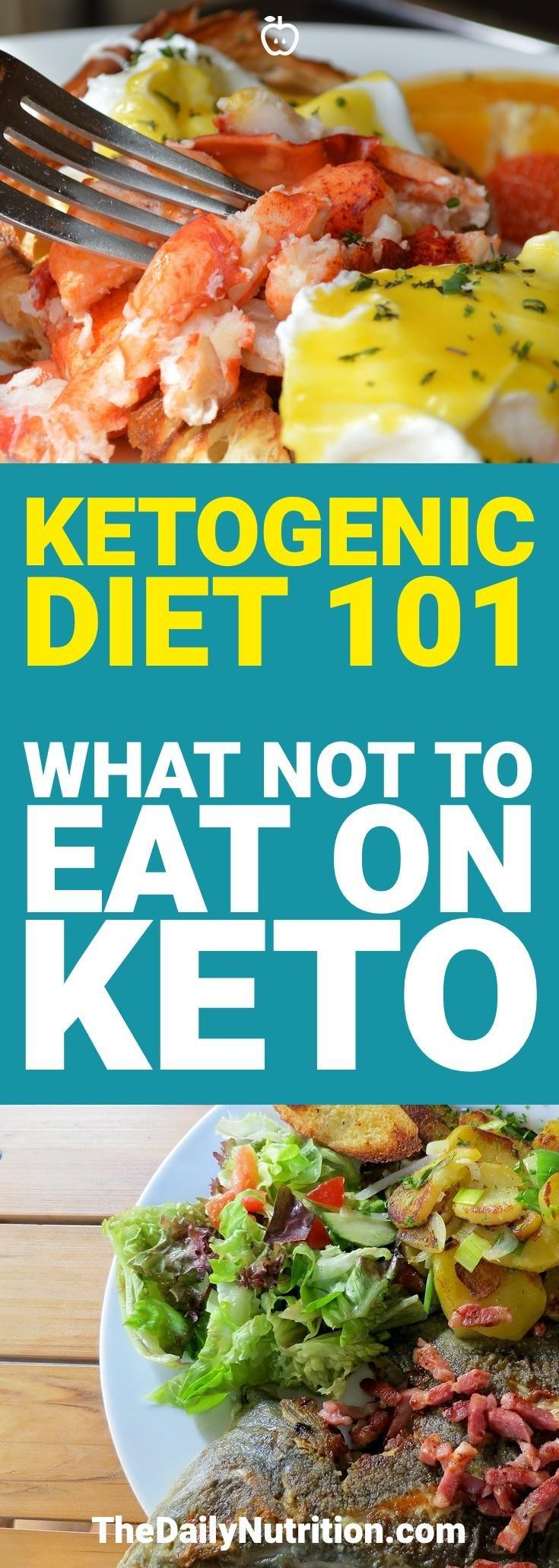 Ketogenic Diet: What Not To Eat On Keto