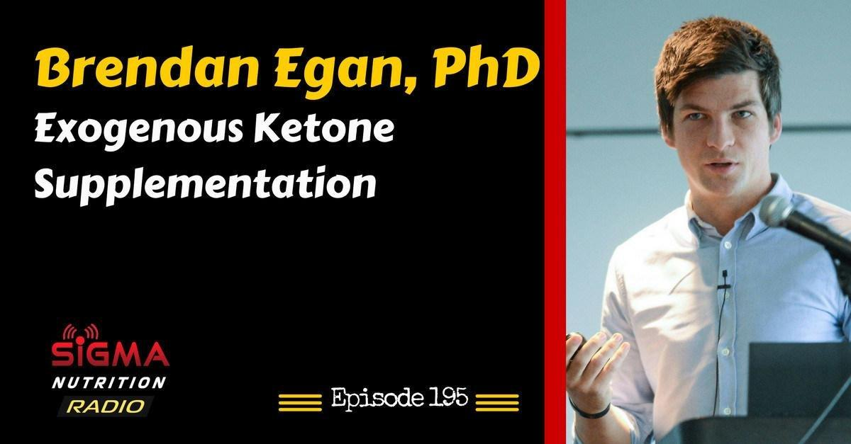 Snr #195: Brendan Egan, Phd – Exogenous Ketone Supplementation