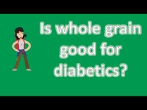 Can Diabetics Eat Wheat?