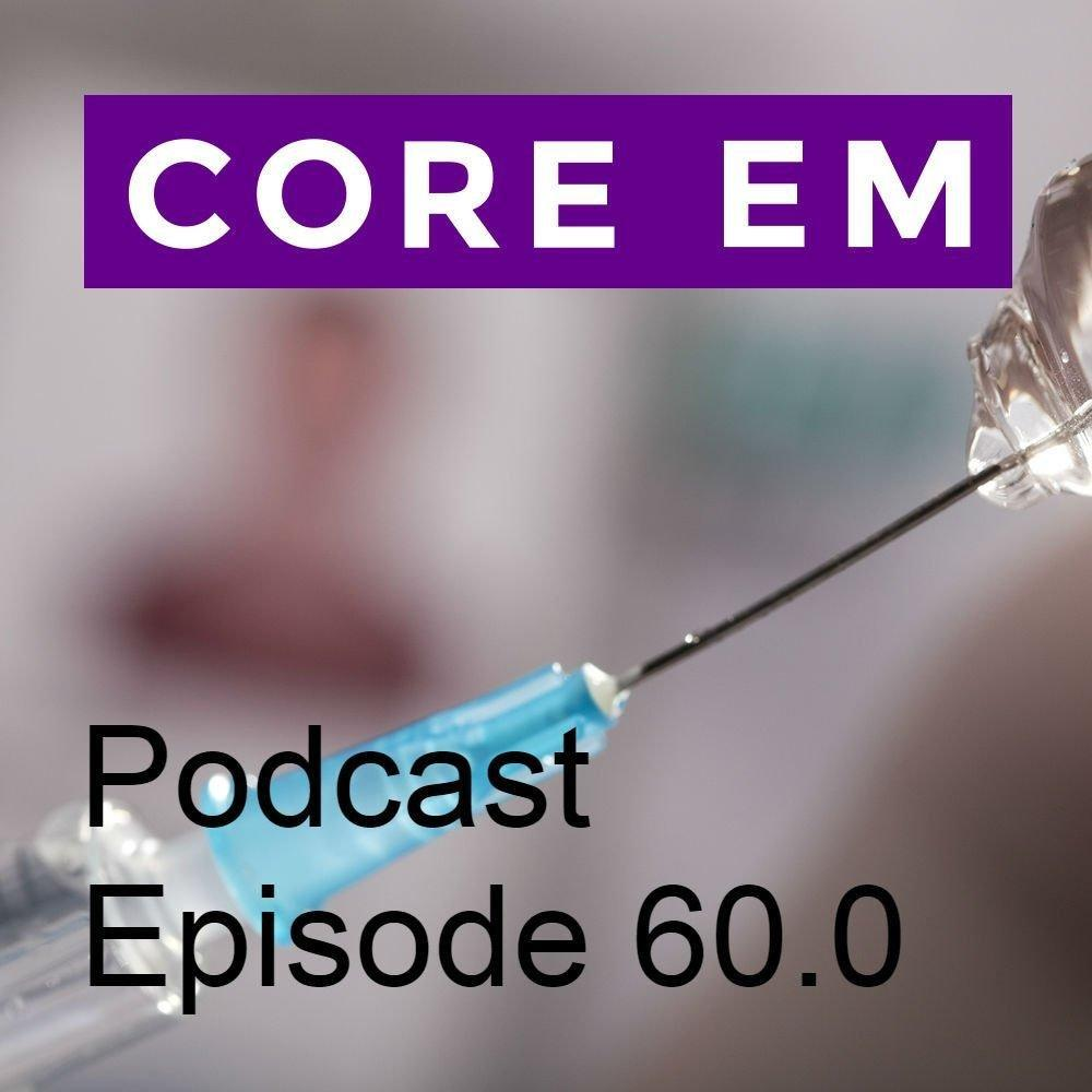 Episode 60.0 – Aggressive Resuscitation Of Diabetic Ketoacidosis