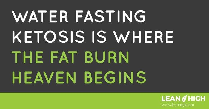 Water Fasting Ketosis Is Where The Fat Burn Heaven Begins