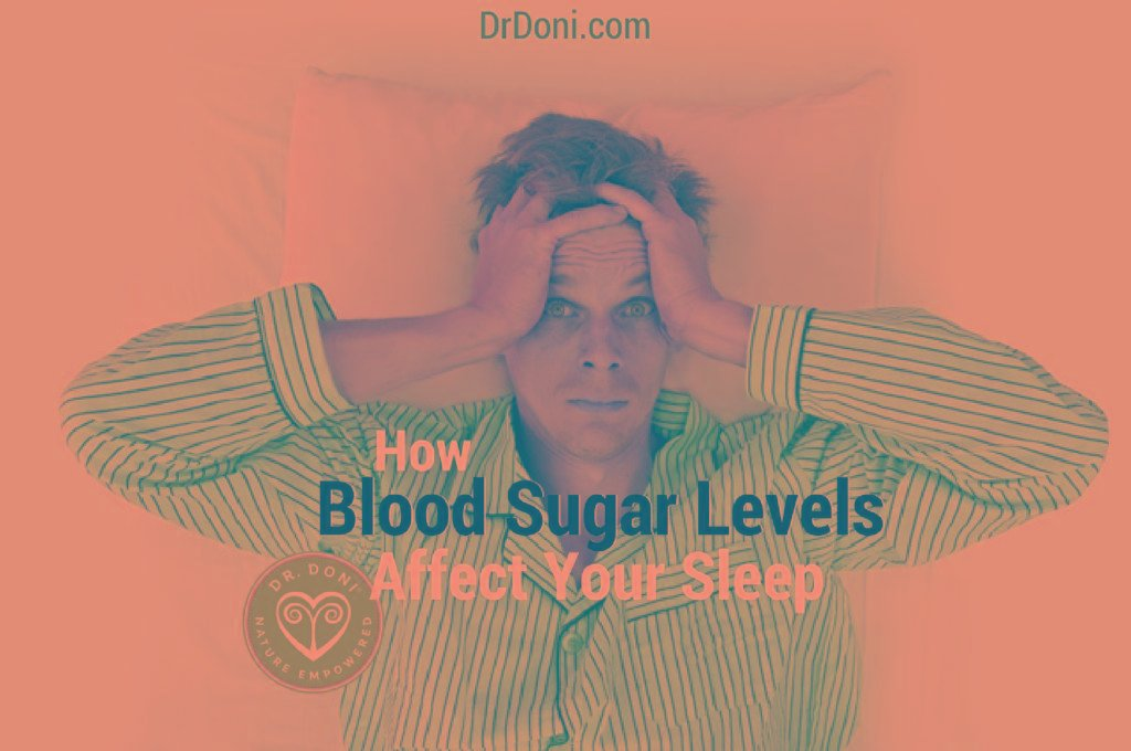 How Blood Sugar Levels Affect Your Sleep