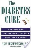 The Diabetes Cure - Vern Cherewatenko, Paul Perry - Google Books