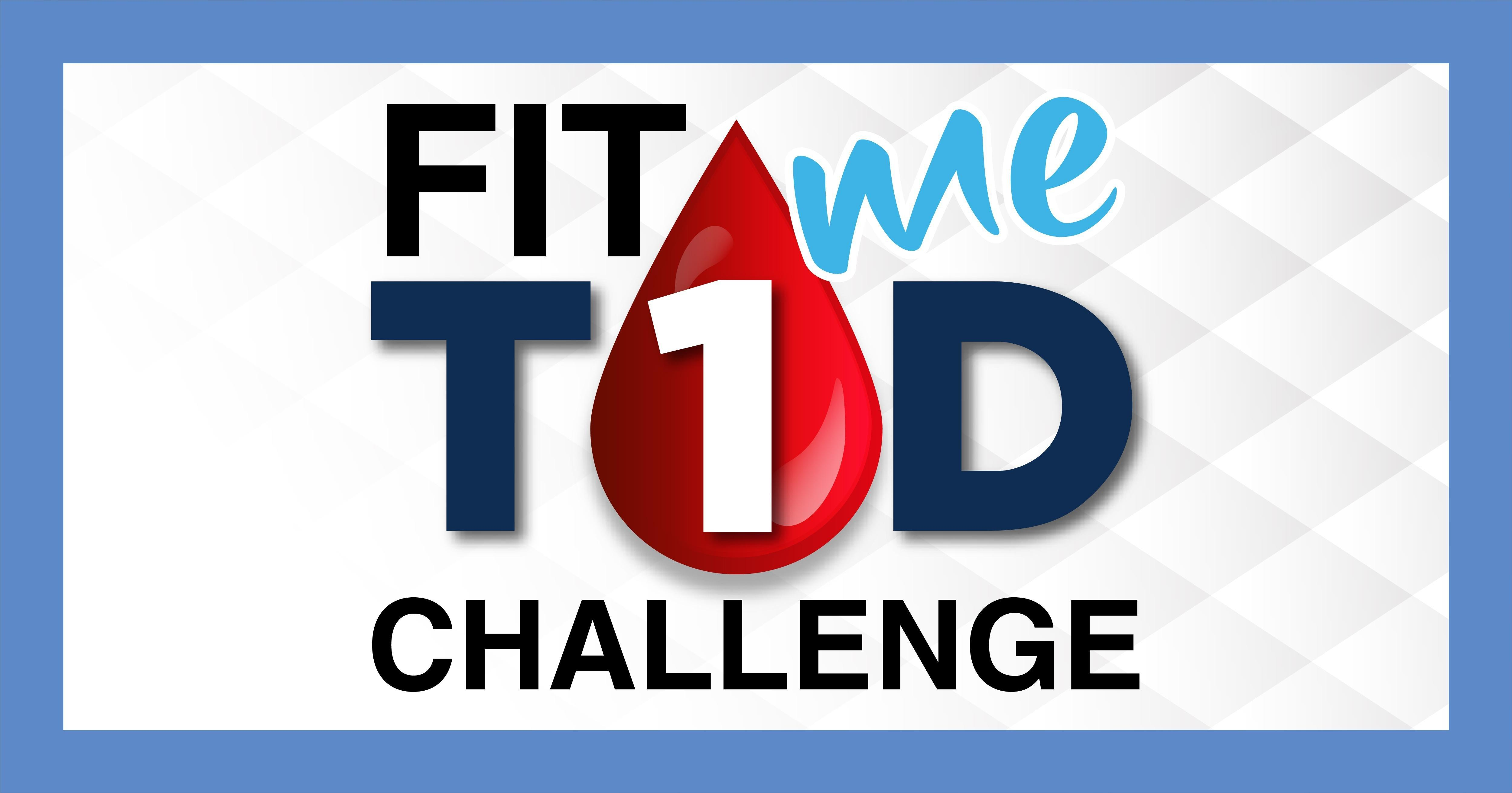 Fit Me T1d Challenge Starts March 5th! (type 1 Diabetics Only)