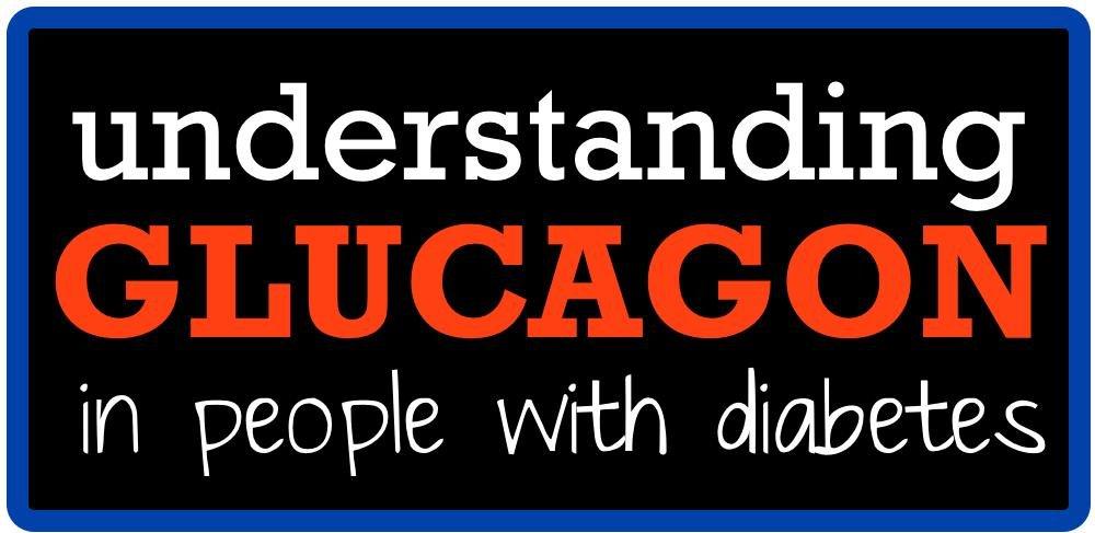 Understanding Glucagon In People With Diabetes