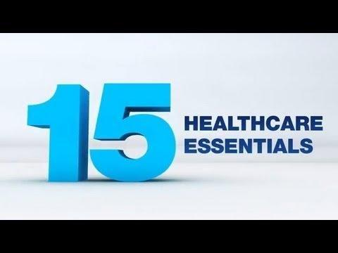 15 Healthcare Essentials - The Care You Should Expect