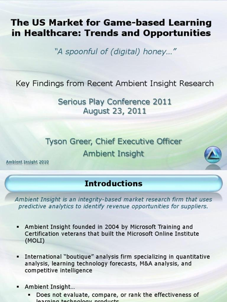 Tyson Greer - Game Based Learning Market In Healthcare