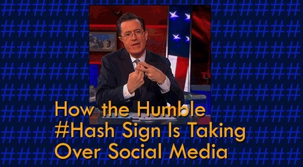 Rise Of The Hashtag: How The Humble #hash Sign Is Taking Over Social Media