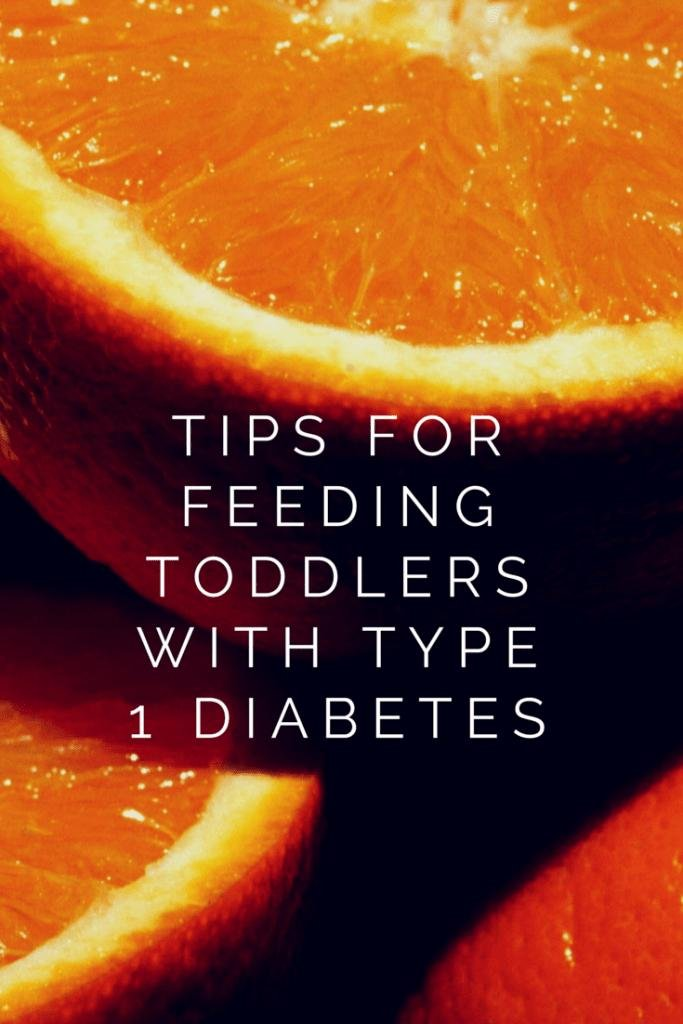 Tips For Feeding Toddlers With Type 1 Diabetes