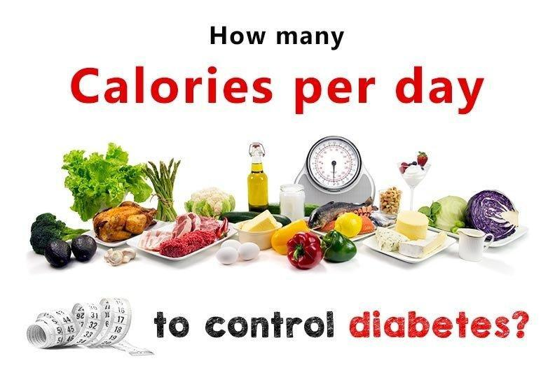 How Many Calories Per Day I Need To Control Diabetes