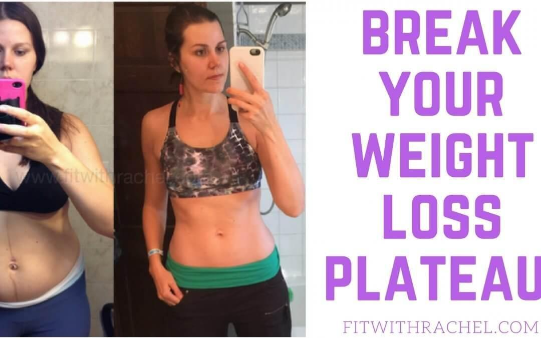 How To Break A Weight Loss Plateau: 3 Tips To Bust A Weight Loss Plateau!