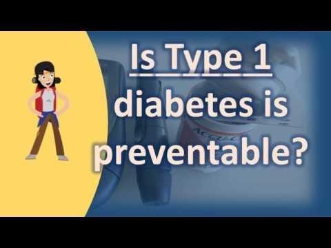 Why Is Type 1 Diabetes Not Preventable?