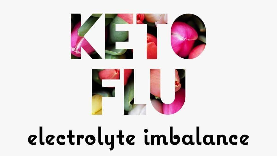 Keto Flu And Electrolyte Imbalance [so Important!]