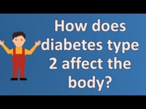 What Parts Of The Body Are Affected By Type 2 Diabetes?