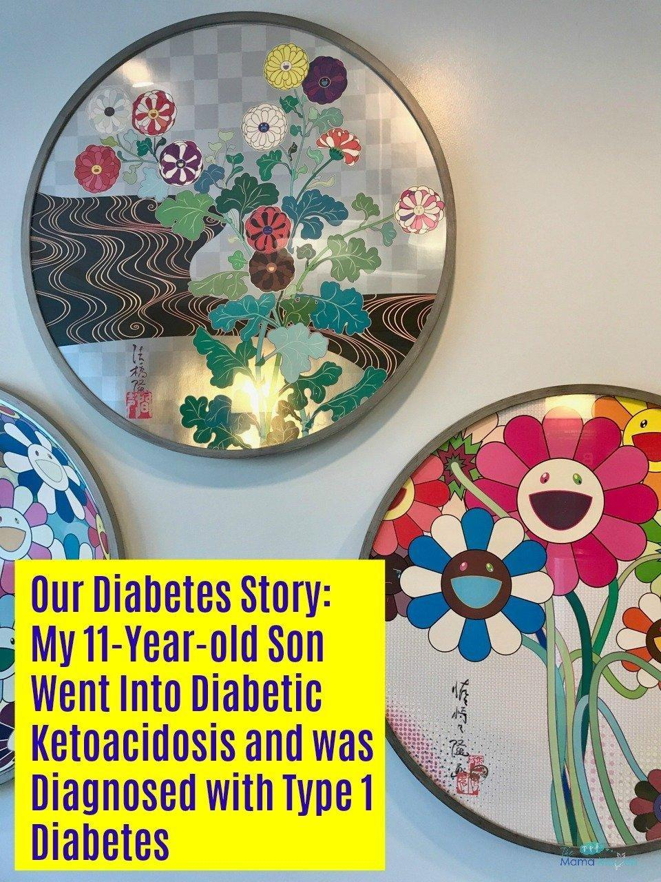 Our Diabetes Story: My 11 Year old Son Went Into Diabetic Ketoacidosis and Was Diagnosed with Type 1 Diabetes