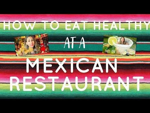 How To Eat Healthy At A Mexican Restaurant|reader's Digest