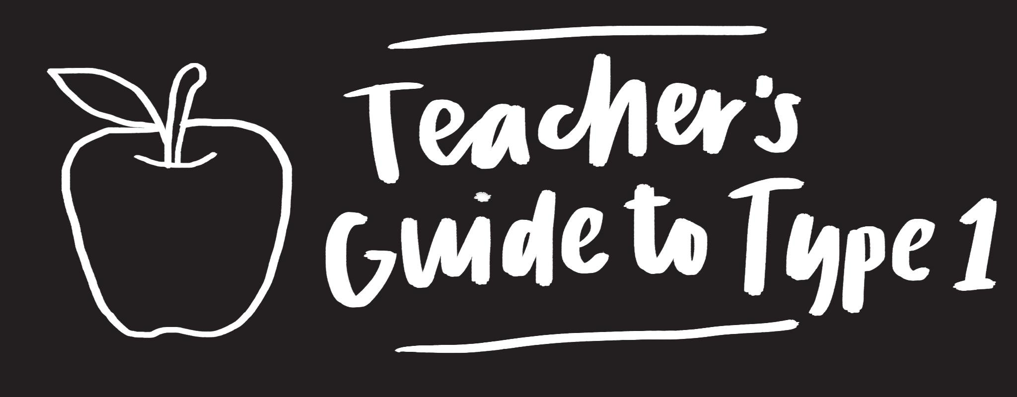 A Teacher's Guide to Kids with Type 1 Diabetes