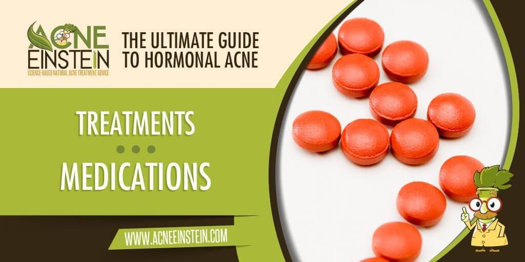 Medications - The Ultimate Guide To Hormonal Acne