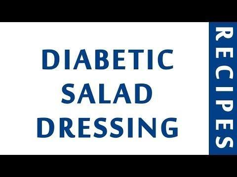 What Is The Best Salad Dressing For A Diabetic?