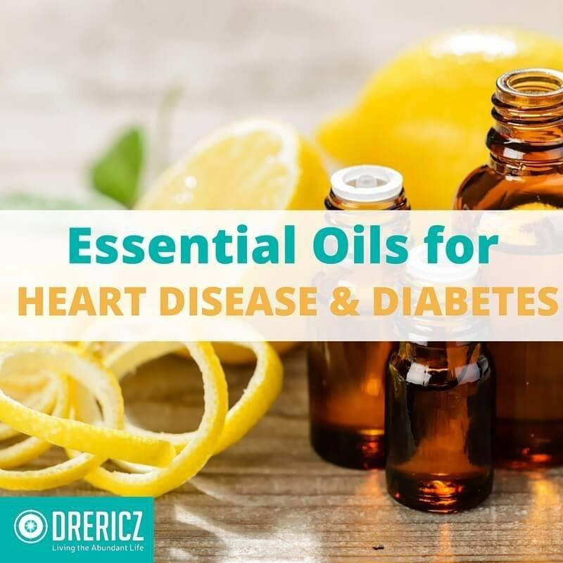 Essential Oils For Diabetes And Heart Disease