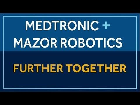 Press Release | Newsroom | Medtronic | Medtronic Completes Acquisition Of Mazor Robotics