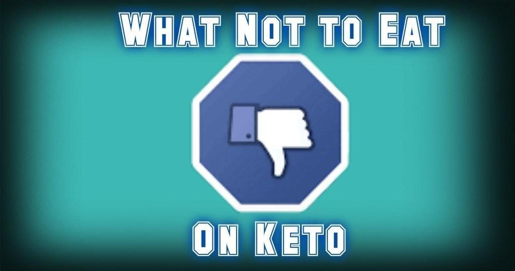 What Carbohydrates Not To Eat On Keto