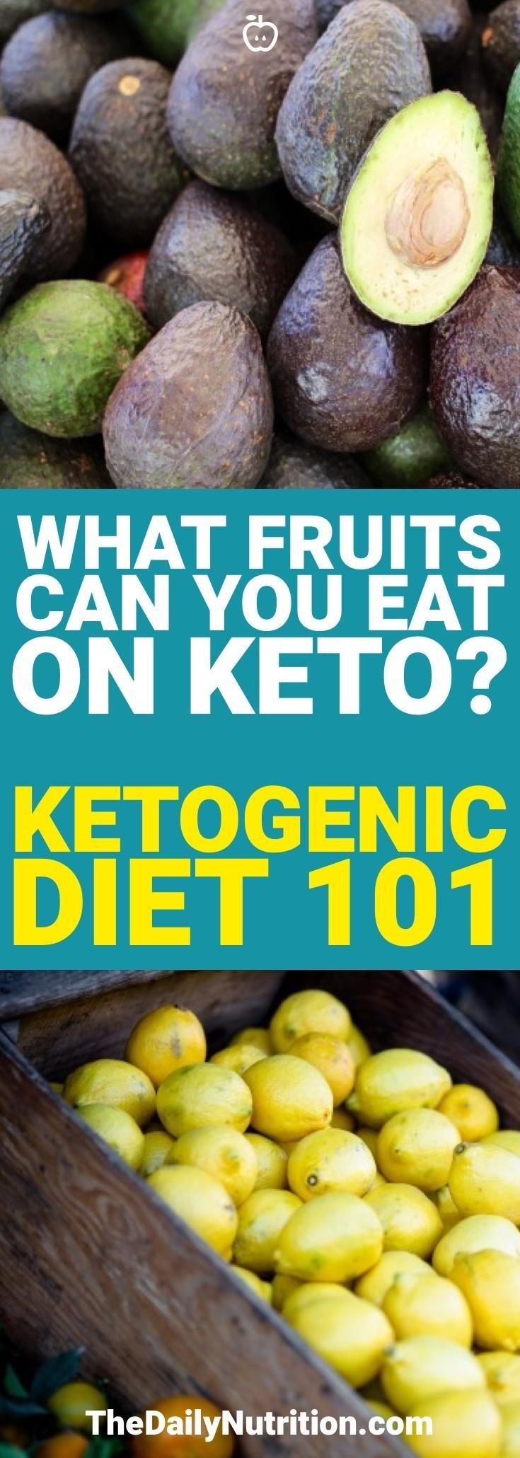 What Fruits Can You Eat On The Ketogenic Diet?