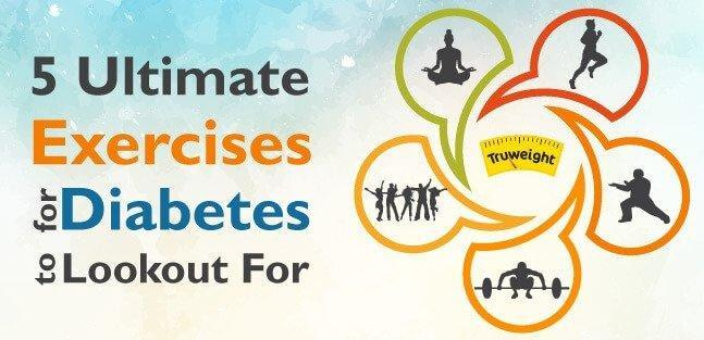 5 Ultimate Exercises for Diabetes to maintain good health